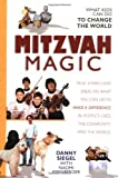 Mitzvah Magic, Danny Siegel and Naomi Eisenberger, 1580130348