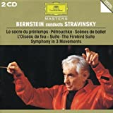 Bernstein Conducts Stravinsky: The Rite of Spring / Petrouchka / Scenes de ballet / The Firebird Suite / Symphony in 3 Movements