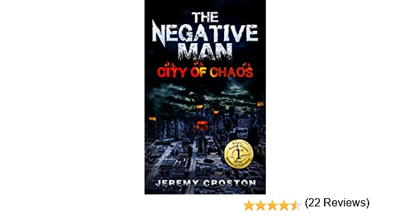 Amazon the negative man city of chaos pacific station amazon the negative man city of chaos pacific station vigilante book 1 ebook jeremy croston kindle store fandeluxe Epub