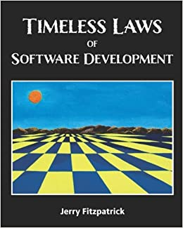 Timeless Laws of Software Development: Jerry Fitzpatrick