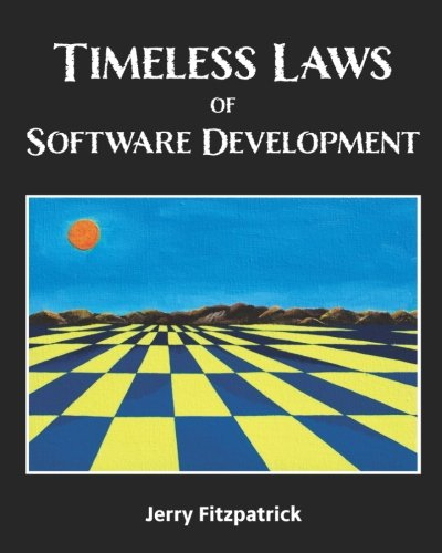Read Online Timeless Laws of Software Development pdf