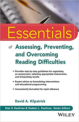 Essentials Of Assessing Preventing And Overcoming Reading