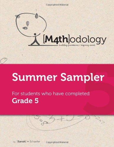 Mathodology Summer Sampler: For Students Who Have Completed Grade 5
