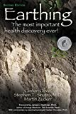 img - for Earthing: The Most Important Health Discovery Ever! (Second Edition) book / textbook / text book