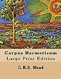 Corpus Hermeticum: Large Print Edition