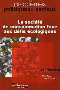 La société de consommation face aux défis écologiques (n.954 novembre 2008) par Edwin Zaccai
