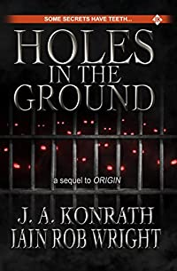 Holes In The Ground by J.A. Konrath ebook deal