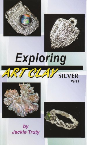 Exploring Art Clay Silver, Part 1 [VHS]