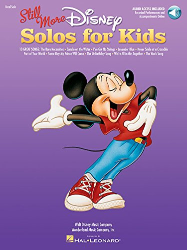 Still More Disney Solos for Kids: Voice and Piano With online recorded performances and ()