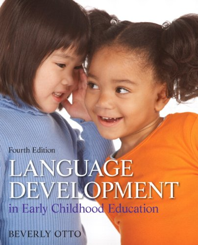 Language Development in Early Childhood Education (4th Edition)