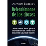 Defendámonos de los dioses (Spanish Edition)