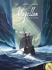 Magellan : Jusqu'au bout du monde par Christian Clot