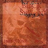 Tears of Blood by Black Symphony