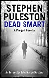 Best British Mystery Writers - Dead Smart: A prequel novella Review