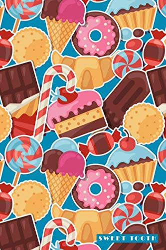 Sweet Tooth: Love Sugar Candy Cake Chocolate Food Bullet Journal Dot Grid For Men, Women, Teen & Kids by DMS Books