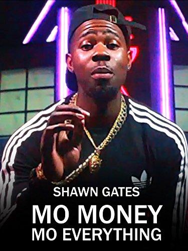 Mo Money Mo Everything
