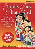 img - for Family Ties That Bind: A self-help guide to change through Family of Origin therapy (Personal Self-Help Series) book / textbook / text book