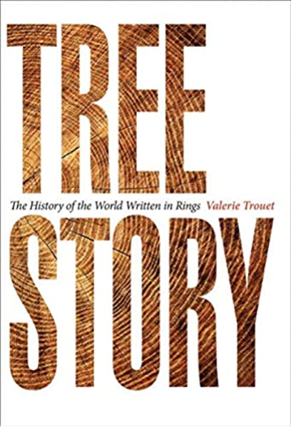 Tree Story: The History of the World Written in Rings: Amazon.es: Trouet, Valerie: Libros en idiomas extranjeros