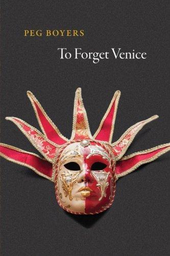 To Forget Venice (Phoenix Poets)