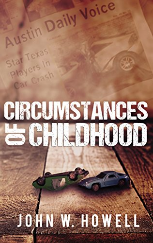 Book: Circumstances of Childhood by John W. Howell