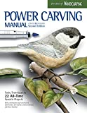 img - for Power Carving Manual, Second Edition: Tools, Techniques, and 22 All-Time Favorite Projects (Fox Chapel Publishing) Step-by-Step Projects and Photos, Buyer's Guide, Expert Information, and Inspiration book / textbook / text book
