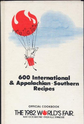 Official Knoxville, Tennessee World's Fair Cookbook, 1982