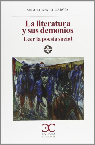 La literatura y sus demonios. Leer la poesía social