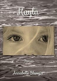 Kayla par Annabelle Blangier