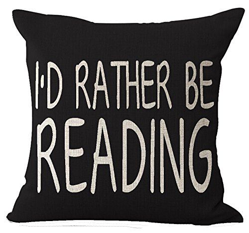 Andreannie Book Lover Book Club Librarian I'd Rather Be Reading Cotton Linen Throw Pillow Case Cushion Cover New Home Office Indoor Decorative Square 18 X 18 Inches ()