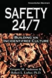 img - for Safety 24/7: Building an Incident-Free Culture book / textbook / text book