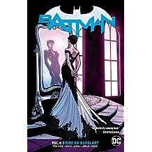 Batman Vol. 6: Bride or Burglar