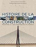 Histoire de la construction : Moderne et contemporaine en France