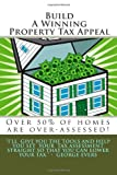 Build a Winning Property Tax Appeal, George Evers, 1481857290