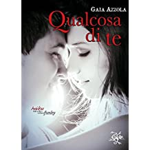 Qualcosa di te (Italian Edition)