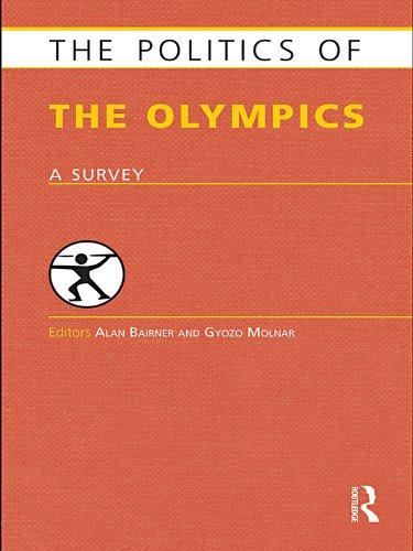 Download The Politics of the Olympics: A Survey (Politics of …) Pdf