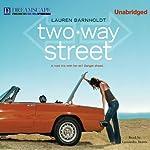 Two-Way Street   Lauren Barnholdt