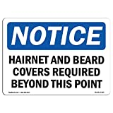 OSHA Notice Sign - Hairnets and Beard Covers Required Beyond | Choose from: Aluminum, Rigid Plastic or Vinyl Label Decal | Protect Your Business, Work Site, Warehouse & Shop Area |  Made in The USA