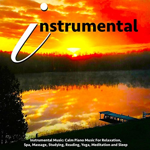 Inspirational Songs - The Best Instrumental Music for