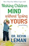 img - for Making Children Mind without Losing Yours book / textbook / text book