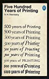 Front cover for the book Five Hundred Years of Printing by S. H. Steinberg