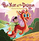 The Year of the Dragon: Tales from the Chinese Zodiac, by Oliver Chin