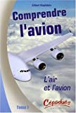 Image de Comprendre l'avion (French Edition)