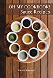 Oh My CookBook! Sauce Recipes: for