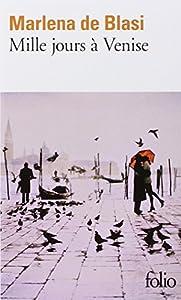 """Afficher """"Mille jours à Venise"""""""
