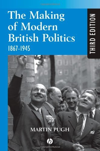 By Pugh - Making Modern British Politics: 3rd (third) Edition PDF