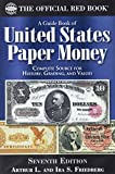 A Guide Book of United States Paper Money 7th Edition