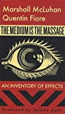 The Medium Is the Massage, Marshall McLuhan, 1584230703