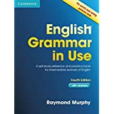English Grammar in Use: A Self-study Reference and Practice Book for Intermediate Students of English - with Answers