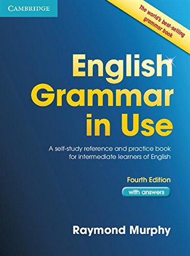 English Grammar in Use Students Book Intermediate with Answers: A Self-Study Reference and Practice Book for Intermediate Students of English