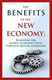 The Benefits of the New Economy, Guy Isaac and Levy Joseph, 1897448732